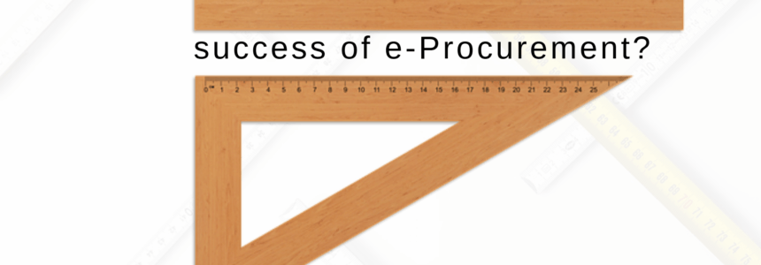 How to measure the success of e-Procurement?