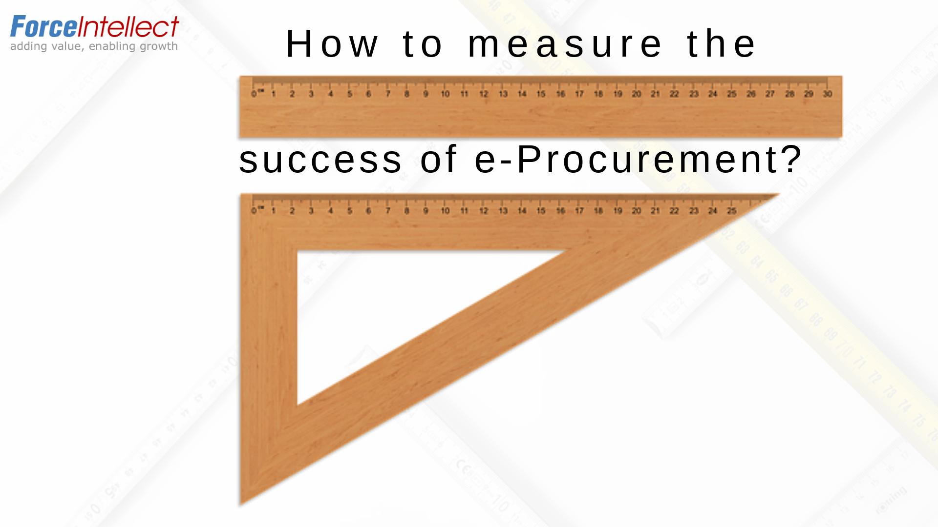 How to measure success of e-procurement