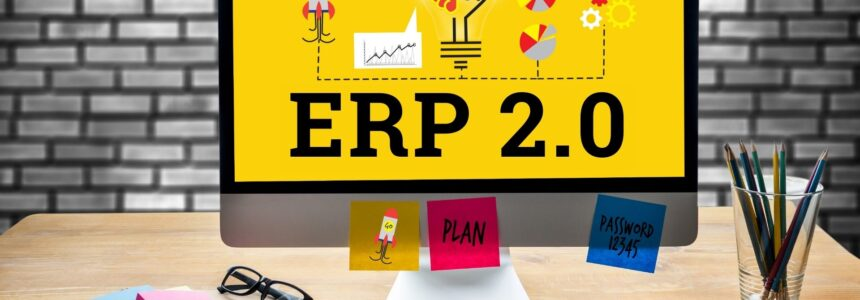 ERP 2 | What is ERP 2.0 | Important Features & Benefits
